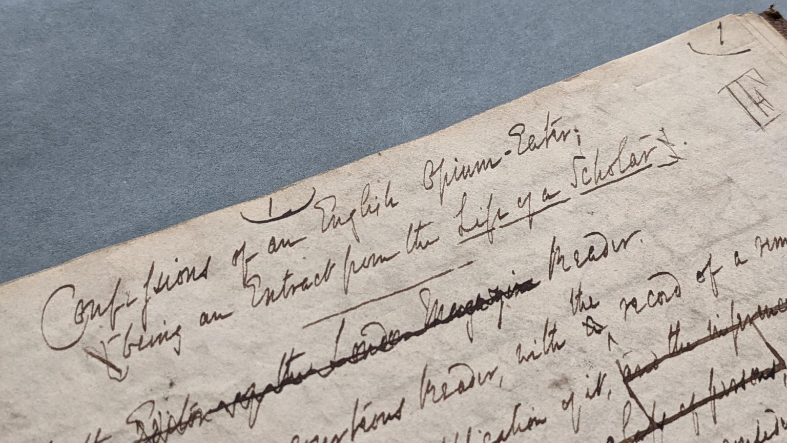 The 1821 manuscript of Confessions of an English Opium-Eater.