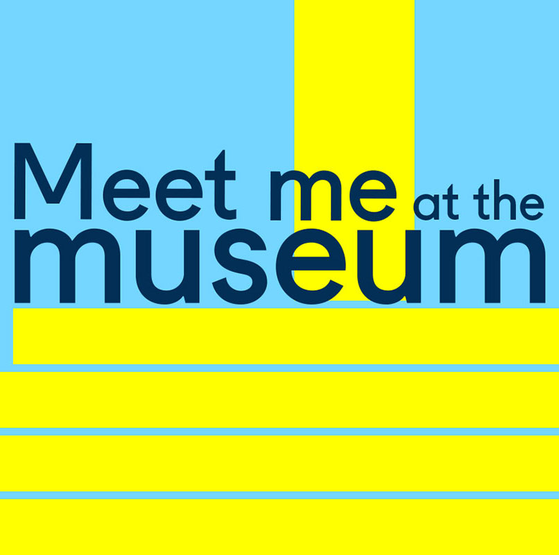 Meet Me at the Museum